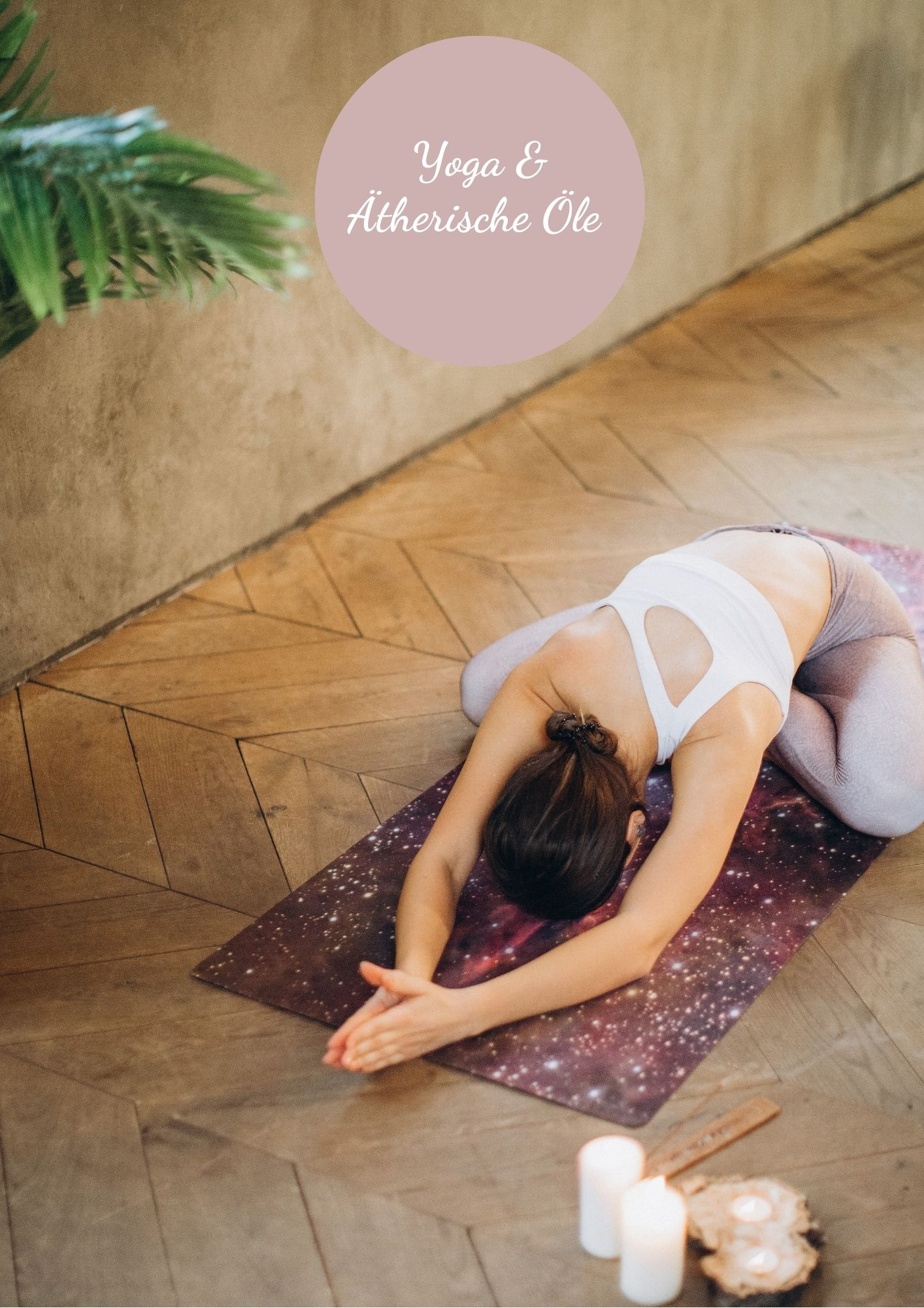 Yoga & Ätherische Öle